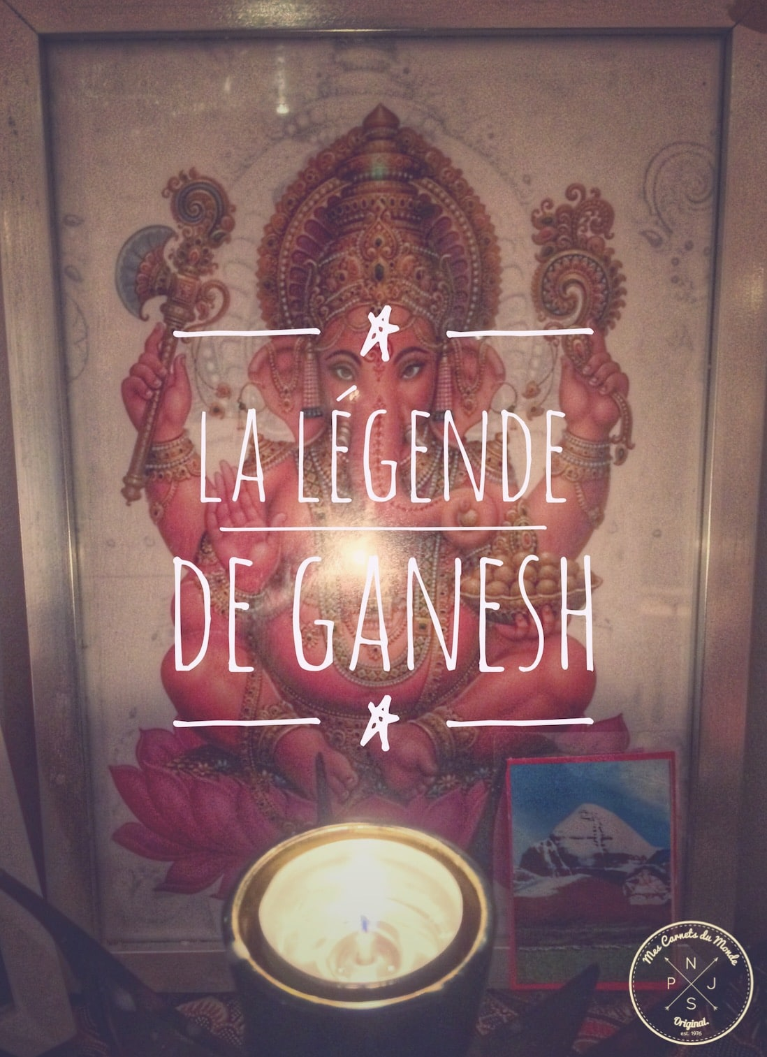 Légende de Ganesh - Mes carnets du Monde