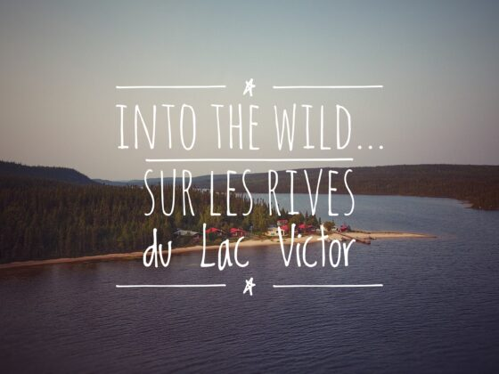 Into the Wild, sur les rives du Lac Victor - Mes Carnets du Monde